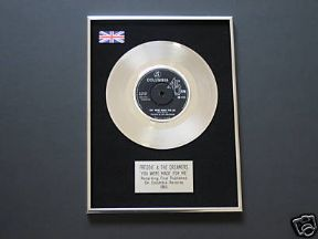 FREDDIE & THE DREAMERS - You Were Made FOR ME PLATINUM Single Presentation Disc